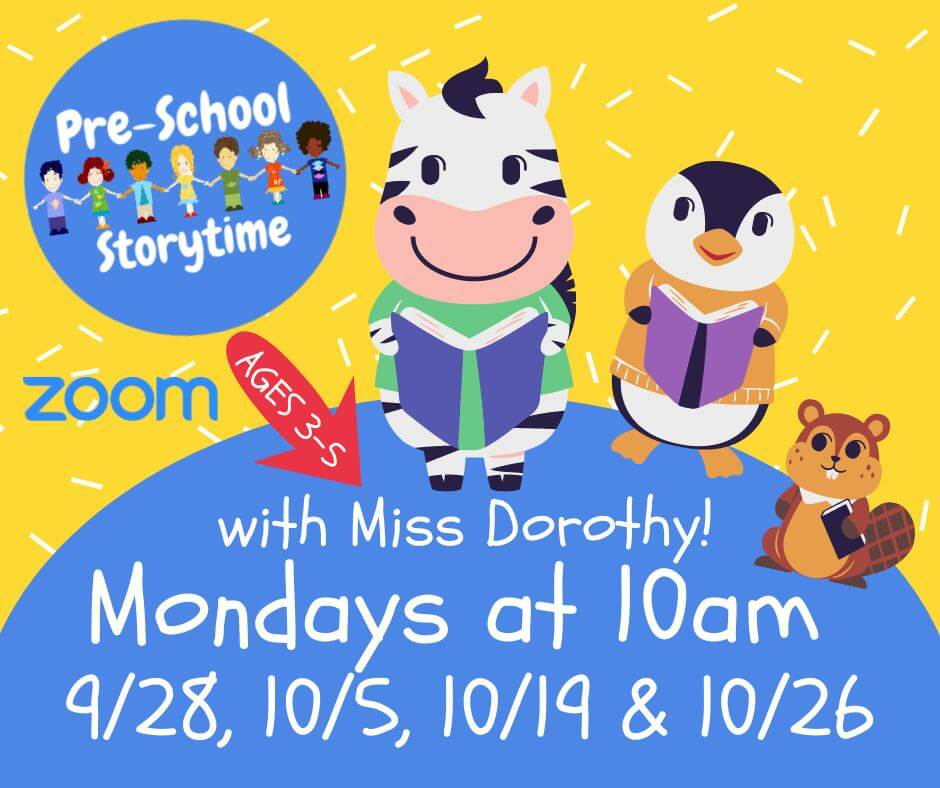 Online Event: Preschool Storytime with Miss Dorothy