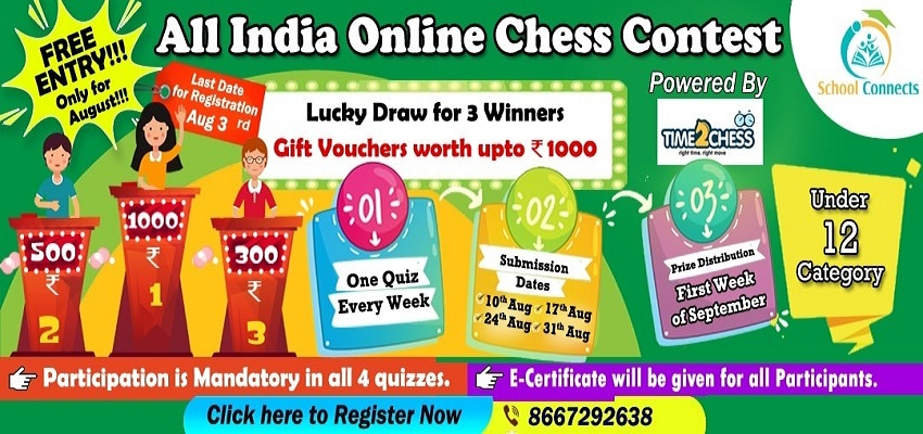SchoolConnects - All India Online Monthly Chess Contest - August [Entry FREE]