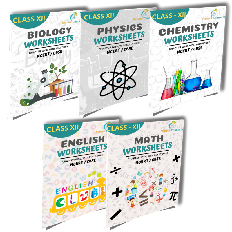Class 12 - Soft Copy Worksheets(PDF) - Chemistry,Biology,Physics